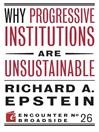 Why Progressive Institutions are Unsustainable (eBook)
